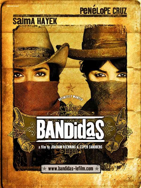 Bandidas ; Salma Hayek + Penelope Cruz 18430247