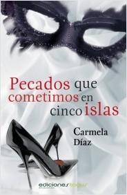 Pecados que cometimos en cinco islas, Carmela Díaz Pecados-que-cometimos-en-cinco-islas_9788415623137