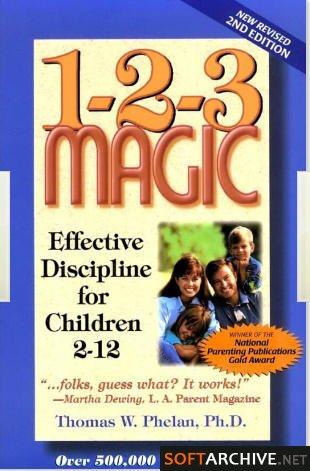 1-2-3 Magic: Effective Discipline for Children (123 Magic) 186478