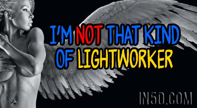 I'm Not That Kind Of Lightworker Dgfh5rrjwwjrj