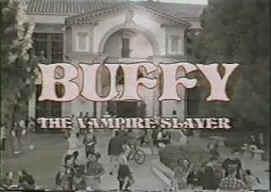 Le pilote non diffusé de Buffy Pilote2