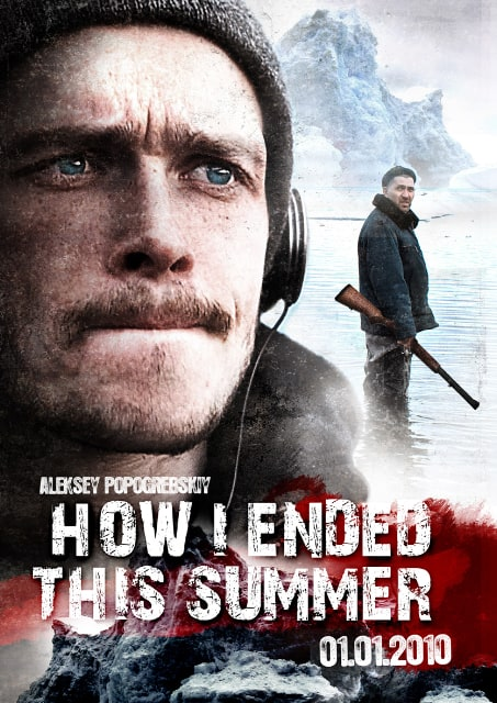 Hajdemo u bioskop - Filmska kritika - Page 2 600full-how-i-ended-this-summer-poster