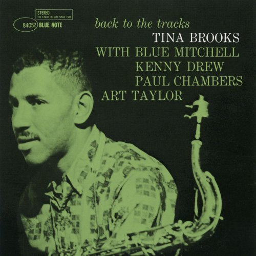 LOS DISCAZOS DEL JAZZ - Página 4 Tina_Brooks_Back_to_the_Tracks