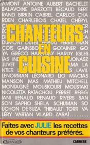 Johnny et la cuisine ? - Page 2 1-chanteurs-en-cuisine-par-julie-80-chanteurs-recettes-favoris-jeanne-mas-ditions-carrere-michel-lafon-octobre-1986
