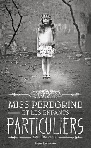 Miss Peregrine et les enfants particuliers - Tome 1 de Ransom Riggs Miss-peregrine-1