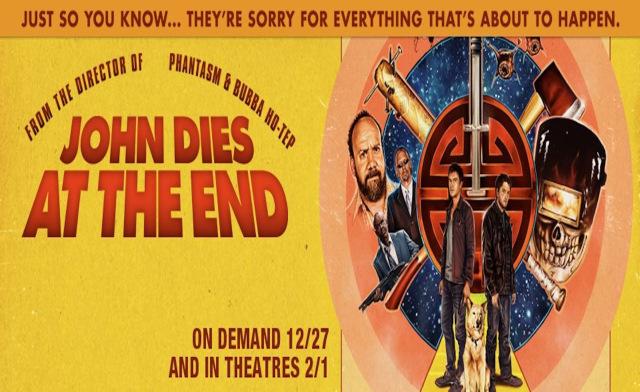 ca manque de chronique ciné ce forum John-dies-at-the-end-banner2