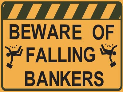 Citizens Demand the End of the Federal Reserve and Odious Debt Beware_of_falling_bankers_01