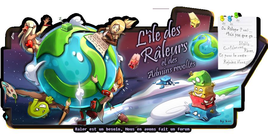 L île des Râleurs..