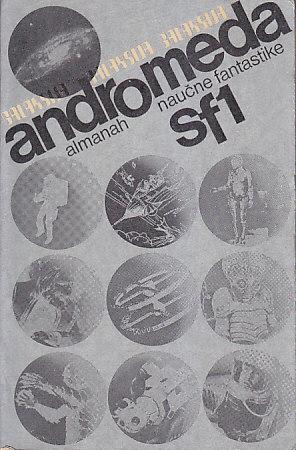 Naučna i epska fantastika - Page 2 ANDROMEDA-SF-1-almanah-nau%C4%8Dne-fantastike