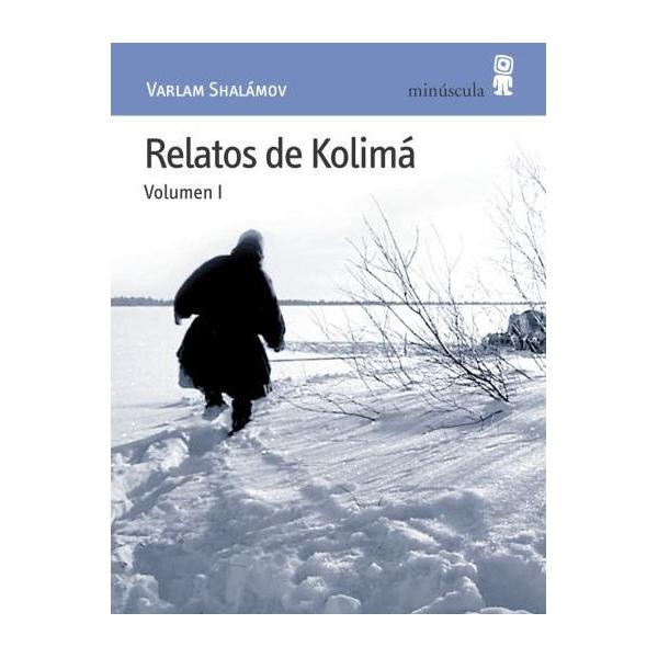 El universo de la lectura - Página 5 Shalamov-varlam-relatos-de-kolima-i