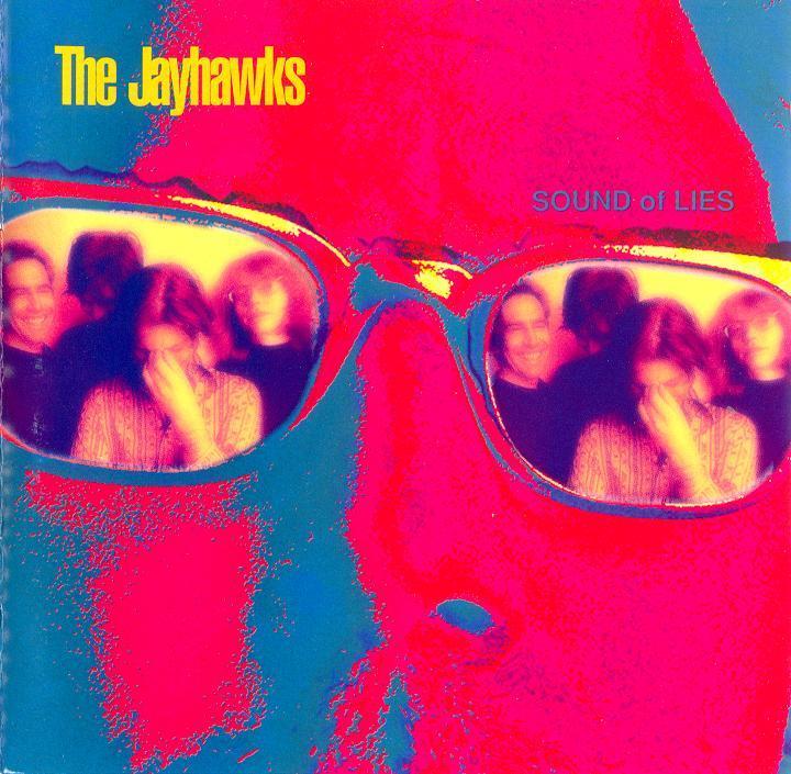 RESCATANDO DISCOS DE LA ESTANTERÍA - Página 5 Jayhawks_-_sound_of_lies-front