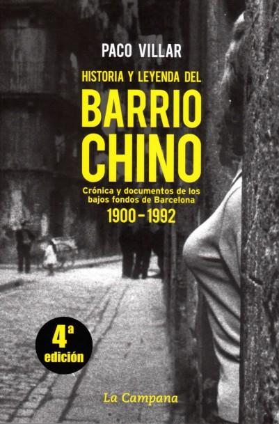 Literatura de cloaca, novelistas malditos (Bunker, Crews, Pollock...) - Página 14 113-Histroria-y-Leyenda-del-Barrio-Chino-Paco-Villar-1-401x609