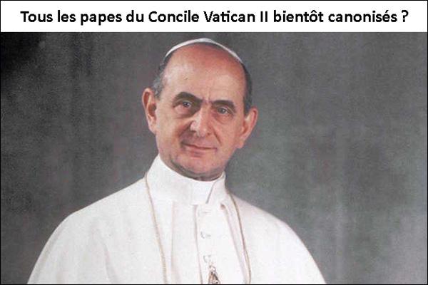 tous les papes du concile vatican II bientot canonisés Paul_VI_bientot_canonise