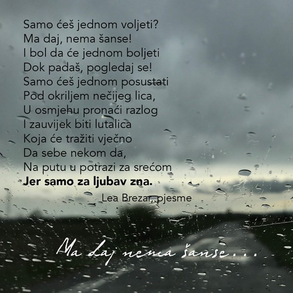 Ljubavna poezija na slici - Page 11 Ma-daj-nema-sanse-1