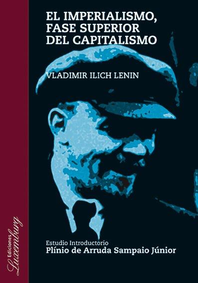 Actualidad de el imperialismo, fase superior del capitalismo Imperialismo-lenin-w