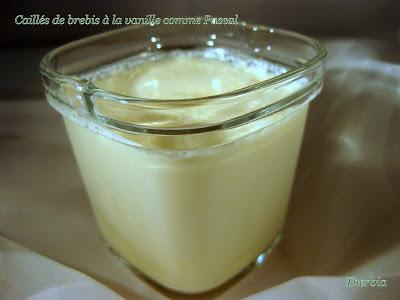 Caillés de brebis à la vanille comme Pascal IMG_0203