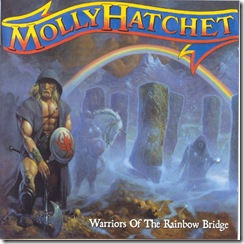 CD/DVD/LP achats - Page 3 Molly_Hatchet_-_Warriors_Of_The_Rainbow_Bridge_-_Front_thumb