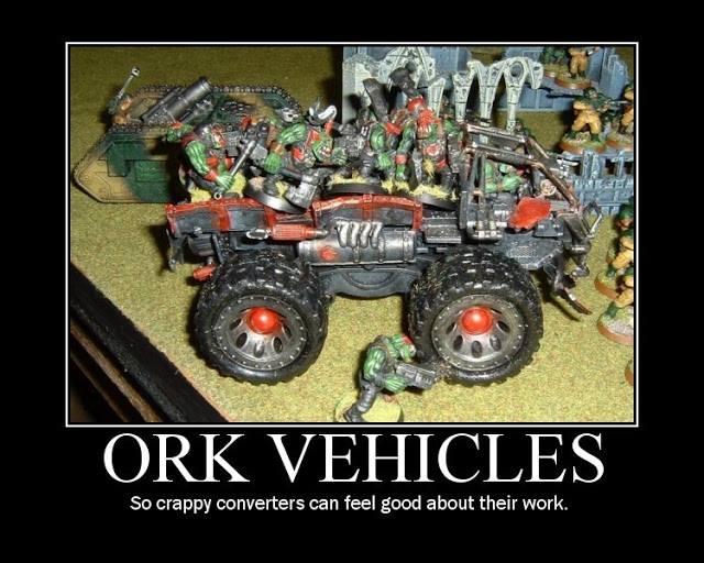 Funny 40k Pics. 40k%20Ork%20Vehicles