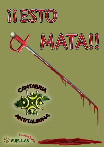 """Cantabria Antitaurina/09"" [ARCHIVO/RESUMEN] Esto%20mata4"