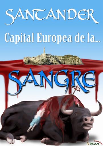 """Cantabria Antitaurina/09"" [ARCHIVO/RESUMEN] Capital%20de%20la%20sangre2"