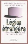 """""""Légionnaires"""": un livre qui réplique à """"Légion étrangère""""? 1394243099"""