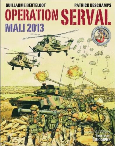 """""""Opération Serval. Mali 2013"""": la souscription est lancée 231080259"""
