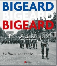 """""""Bigeard"""": l'album souvenir qui aurait mérité d'être impérissable 270127869"""