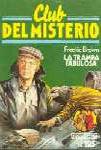 """""""La trampa fabulosa"""" - novela escrita por Fredric Brown también conocida como """"El fabuloso cabaret"""" - año 1947   Libro0365"""