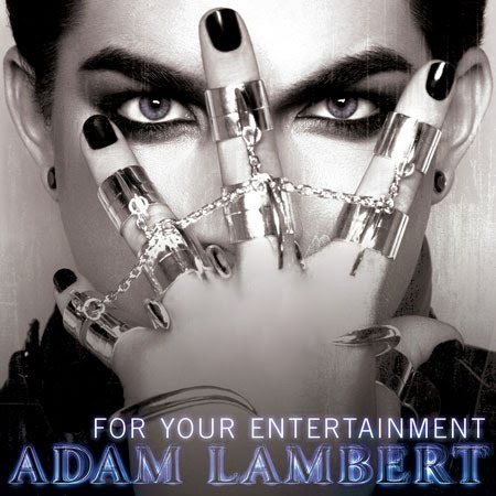 Parimad pildid Adamist - Page 3 Adam-lambert-for-your-entertainment-official-single-cover