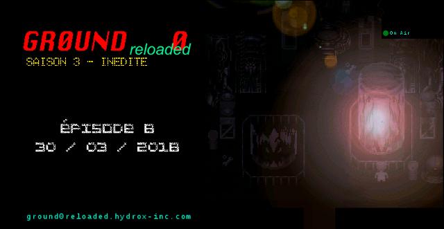 Ground.0_reloaded : 2 chapitres complets, 33 épisodes - plus de 30h de jeu ! La fin du monde commence ici... Sanstitre6-s3cover-f8m