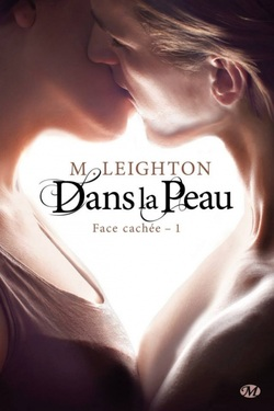 [M. Leighton] Face cachée Tome 1 : Dans la peau 349025176