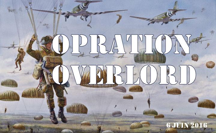 Opération Overlord OVERLORD
