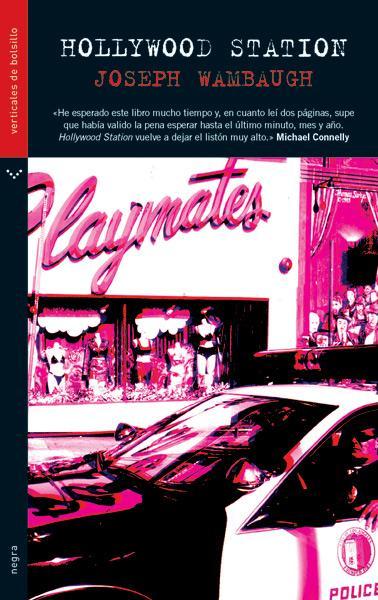 Literatura de cloaca, novelistas malditos (Bunker, Crews, Pollock...) - Página 11 Hollywood-station-joseph-wambaugh-L-1
