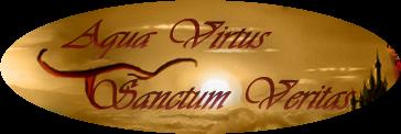 Aqua Virtus Sanctum Veritas