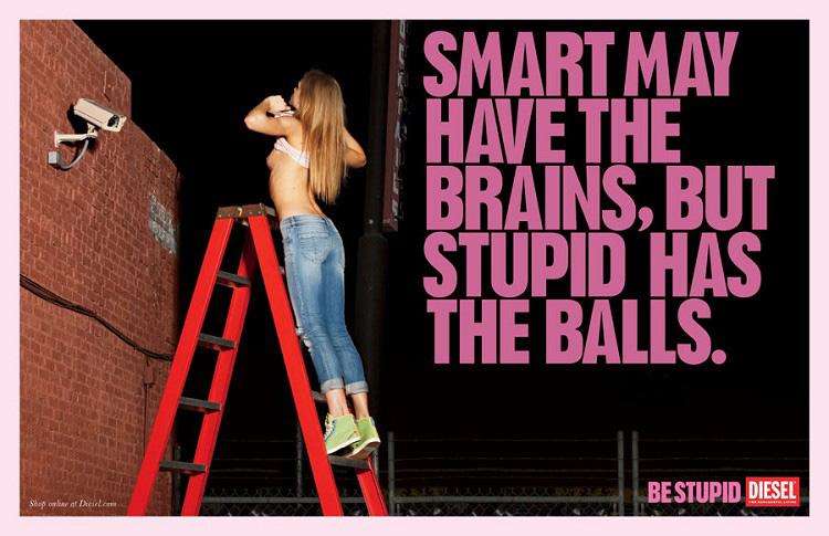 Vos slogans publicitaires préférés Be-Stupid-20-o