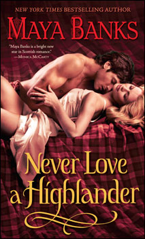 Les McCabe T3 - Les McCabe - Tome 3 : Le Highlander qui ne voulait plus aimer de Maya Banks Never_350