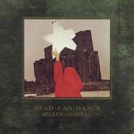 DEAD CAN DANCE - Página 4 Spleen-and-ideal-lg