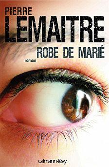 ROBE DE MARIE de Pierre Lemaitre  Robe-marie-pierre-lemaitre-L-1