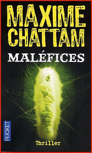 CHATTAM Maxime - La trilogie du mal tome 3 - Maléfices Maxime-chattam-malefices-L-1