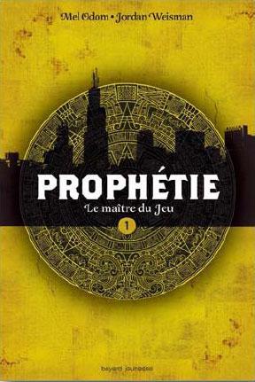 prophetie - PROPHETIE : LE MAITRE DU JEU de Jordan Weisman Prophetie-maitre-jeu-mel-odom-jordan-weisman-L-iopRYB