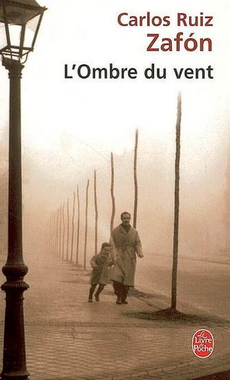 ZAFON Carlos Ruiz - L'ombre du vent Lombre-vent-carlos-ruiz-zafon-L-c6iswp