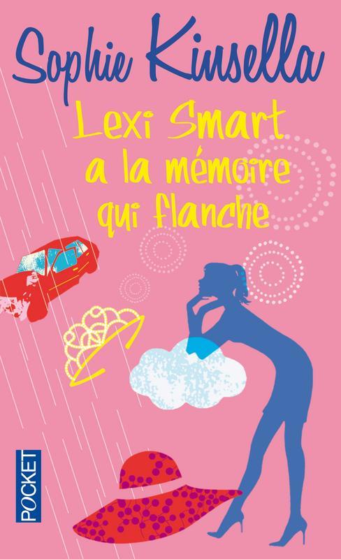 Lexi Smart à la mémoire qui flanche de Sophie Kinsella Lexi-smart-memoire-flanche-sophie-kinsella-L-ycmIcg