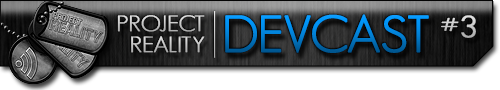 Project Reality Devcast #3 Project_reality_devcast3