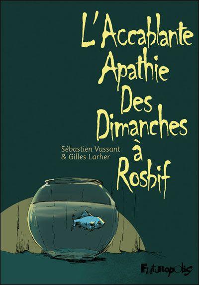 [BD] Sébastien Vassant L_accablante_apathie_des_dimanche_a_Rosbifs