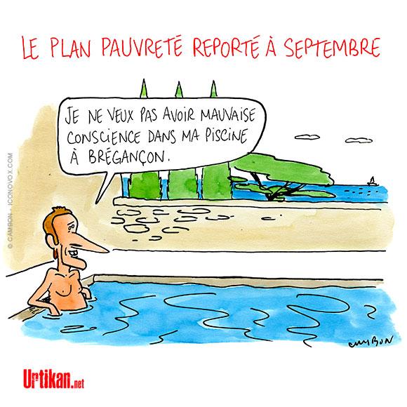 Le dessin du jour (humour en images) - Page 18 180802-plan-pauvrete-reporte-macron-piscine-cambon