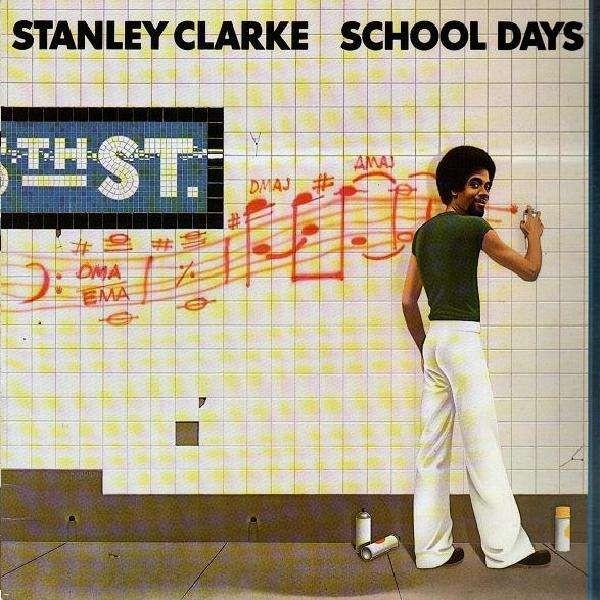 Ce que vous écoutez là tout de suite - Page 4 Stanley-clarke-school-days-lp