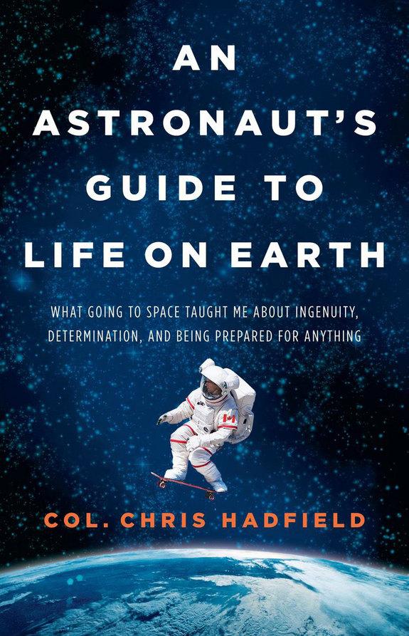 Die Erde, in der wir leben und der Raum, der die Welt ist - Seite 45 Astronaut_chris_hadfield_book_deal