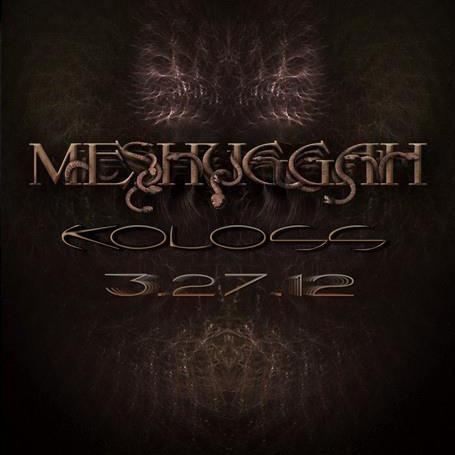 O que vc esta ouvindo atualmente? - Página 16 Meshuggah-Koloss