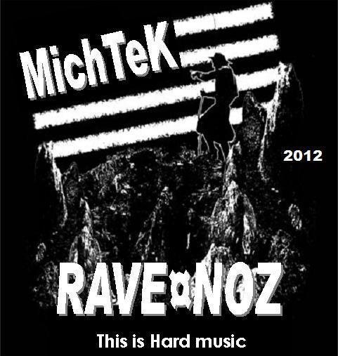 [HARD music] MichTeK - mix RAVE¤NOZ (21/12/2012) MichTek_mix_RaveNoz_2012