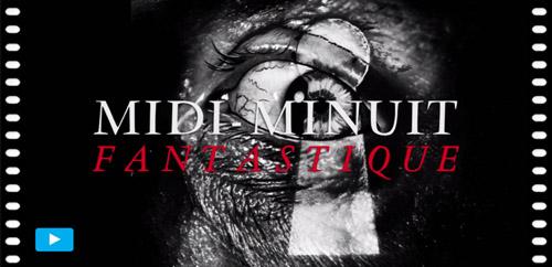 Midi-Minuit Fantastique - L'Intégrale (Nicolas Stanzick, Michel Caen - Rouge Profond, 2014) Image_Trailer-_Int%C3%A9grale_MMF_Vol1bis